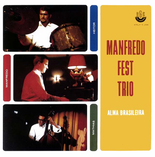 Manfredo Fest Trio Alma Brasileira 1966 on oscar peterson tristeza on piano