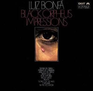 Luiz Bonfa - Black Orpheus Impressions