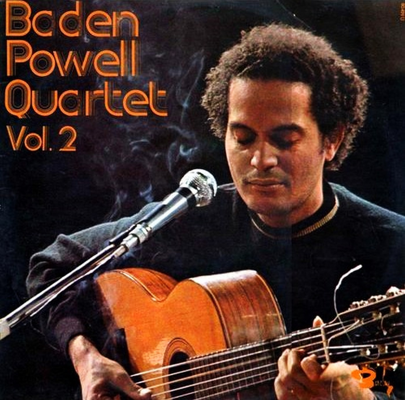 Baden Powell Quartet Vol 1