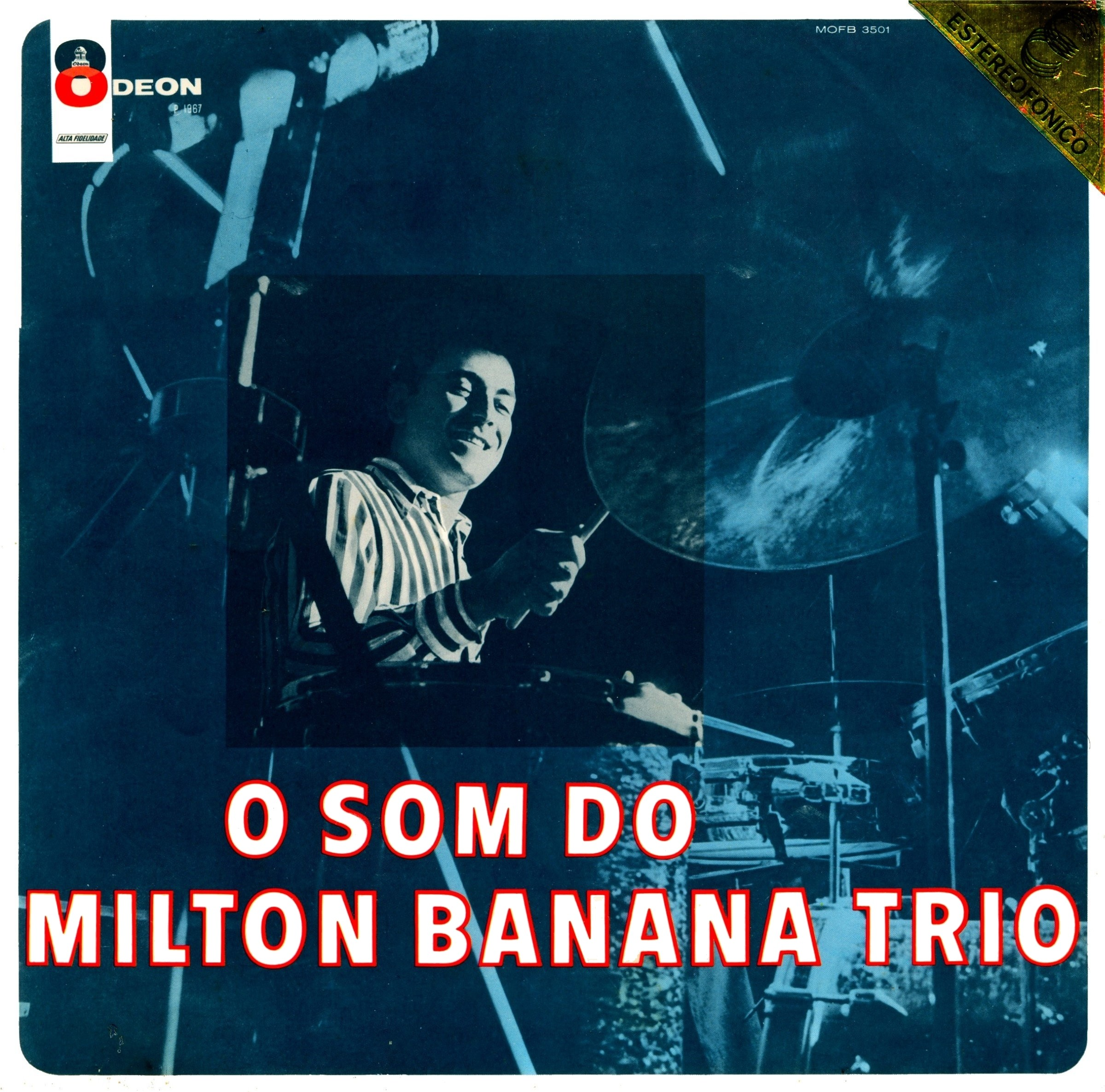 Milton Banana Trio O Trio