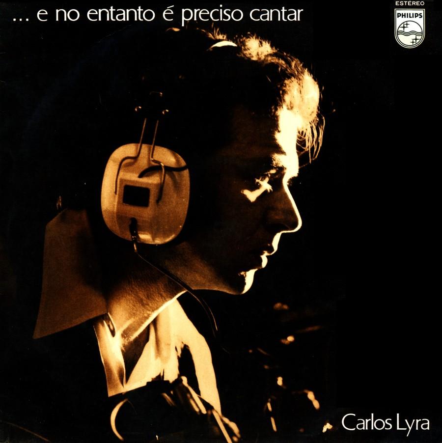 Carlos Lyra  E No Entanto E Preciso Cantar