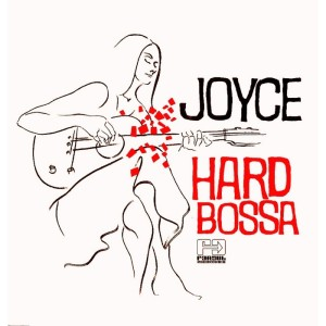 Joyce - Hard Bossa (1999)