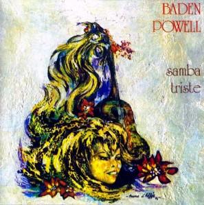 Baden Powell - Samba Triste (1989)