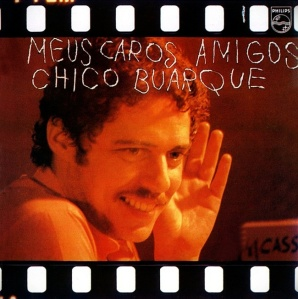 Chico Buarque - Meus Caros Amigos (1976)