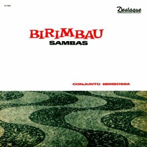 Conjunto BemBossa - Birimbau Sambas (1964)