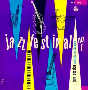 Dick Farney Quinteto - JAZZ FESTIVAL Nº 1 (JAM SESSION) (1956)
