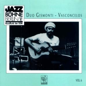 Egberto Gismonti & Nana Vasconcelos - Duo Gismonti & Vasconcellos - JazzBuhrne Berlin (1984)