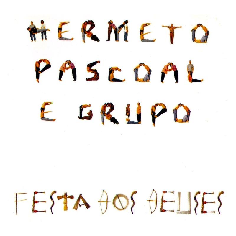 Hermeto Pascoal Grupo Hermeto Pascoal Grupo