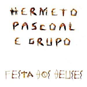 Hermeto Pascoal - Festa dos Deuses (1992)