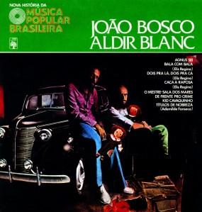 Joao Bosco & Aldir Blanc - Nova Historia da Musica Popular Brasileira (1976)