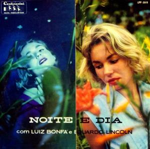 Luiz Bonfa e Ed Lincon - Noite e Dia (1956)