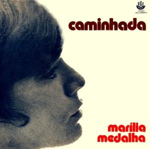Marilia Medalha - Caminhada (1972)