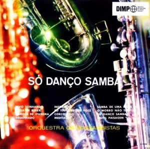Orquestra Os Bossambistas - So Danco Samba