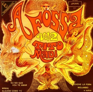 Tito Madi - A Fossa Vol. 2 (1972)