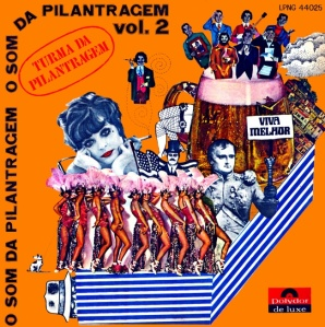 Turma da Pilantragem - O Som da Pilantragem Nr. 2 (1969)