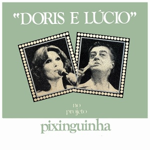 Doris Monteiro e Lucio Alves no Projeto Pixinguinha (1978)-FRONT