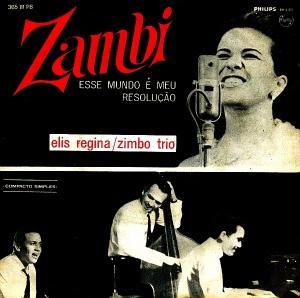 Elis Regina com Zimbo Trio - Zambi (1965)
