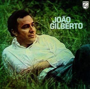 Joao Gilberto - Joao Gilberto (1970)