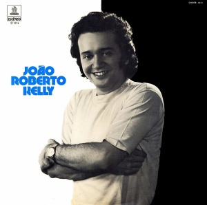 Joao Roberto Kelly (1974)