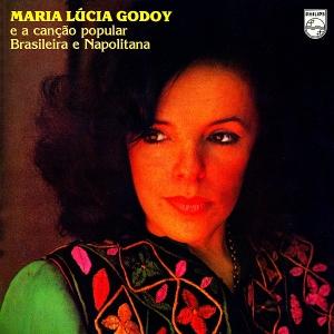 Maria Lucia Godoy e a Cancao Popular Brasileira e Napolitana (1979)