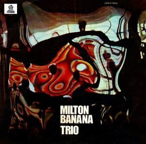 Milton Banana Trio - Milton Banana Trio (1970)