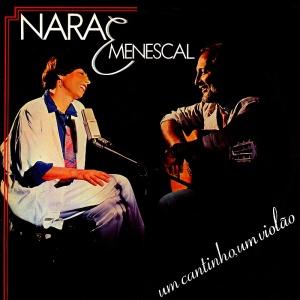 Nara & Menescal - Um Cantinho, Um Violao (1985)