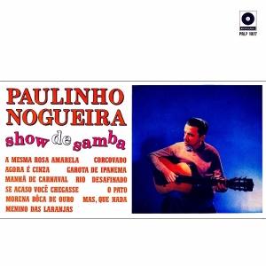 Paulinho Nogueira - Show de Samba (1968)