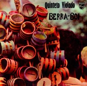 Quinteto Violado -  Berra Boi (1973)