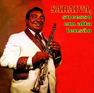 Saraiva - Sucesso em Alta Tensao (1963)