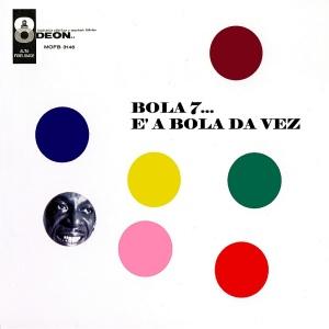 Bola Sete - E a Bola da Vez (1959)