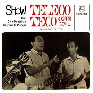 Cyro Monteiro e Dilermando Pinheiro - Show Teleco Teco Opus Nr. 1 (1966)-FRONT
