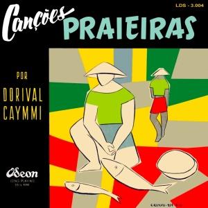 Dorival Caymmi - Cancoes Praieiras (1954)