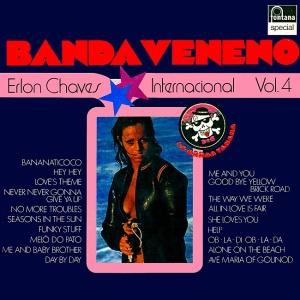 Erlon Chaves - Banda Veneno Internacional Nr. 4 (1974)