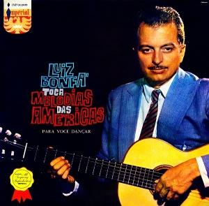 Luiz Bonfa - Toca Melodias das Americas para Voce Dancar (1958)