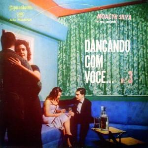 Moacyr Silva - Dançando Com Você Nr. 3