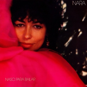 Nara Leao - Nasci para Bailar (1983)