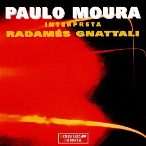 Paulo Moura - Interpreta Radames Gnattali (1959)