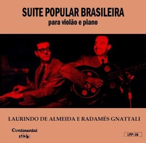 Radames Gnattali e Laurindo Almeida - Suite Popular Brasileira (1956)