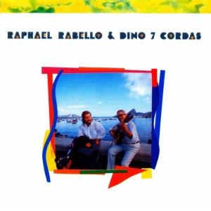 Raphael Rabello & Dino 7 Cordas -  Raphael Rabello & Dino 7 Cordas (1991)