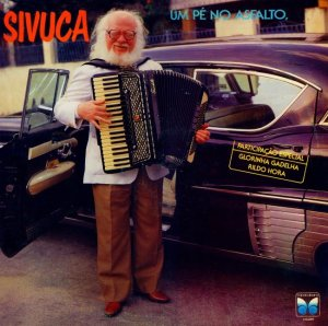 Sivuca - Um Pe No Asfalto Um Pe na Buraqueira (1990)-FRONT