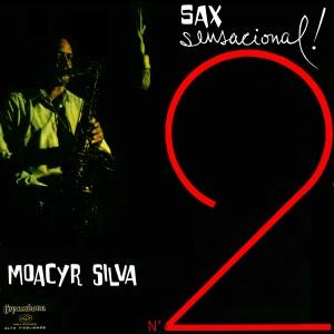 Moacyr Silva - Sax Sensacional 2