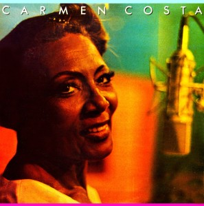 Carmen Costa - A Grande Dama Da Musica Brasileira