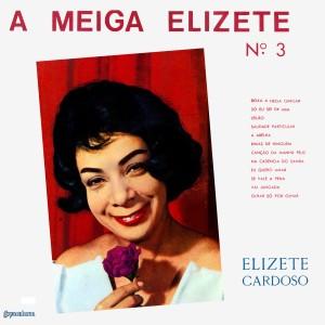 Elizeth Cardoso & Moacyr Silva - A Meiga Elizete, No. 3