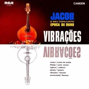 Jacob Do Bandolim & Época De Ouro - Vibrações