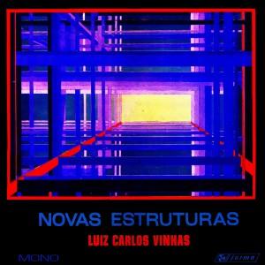Luiz Carlos Vinhas - Novas Estruturas