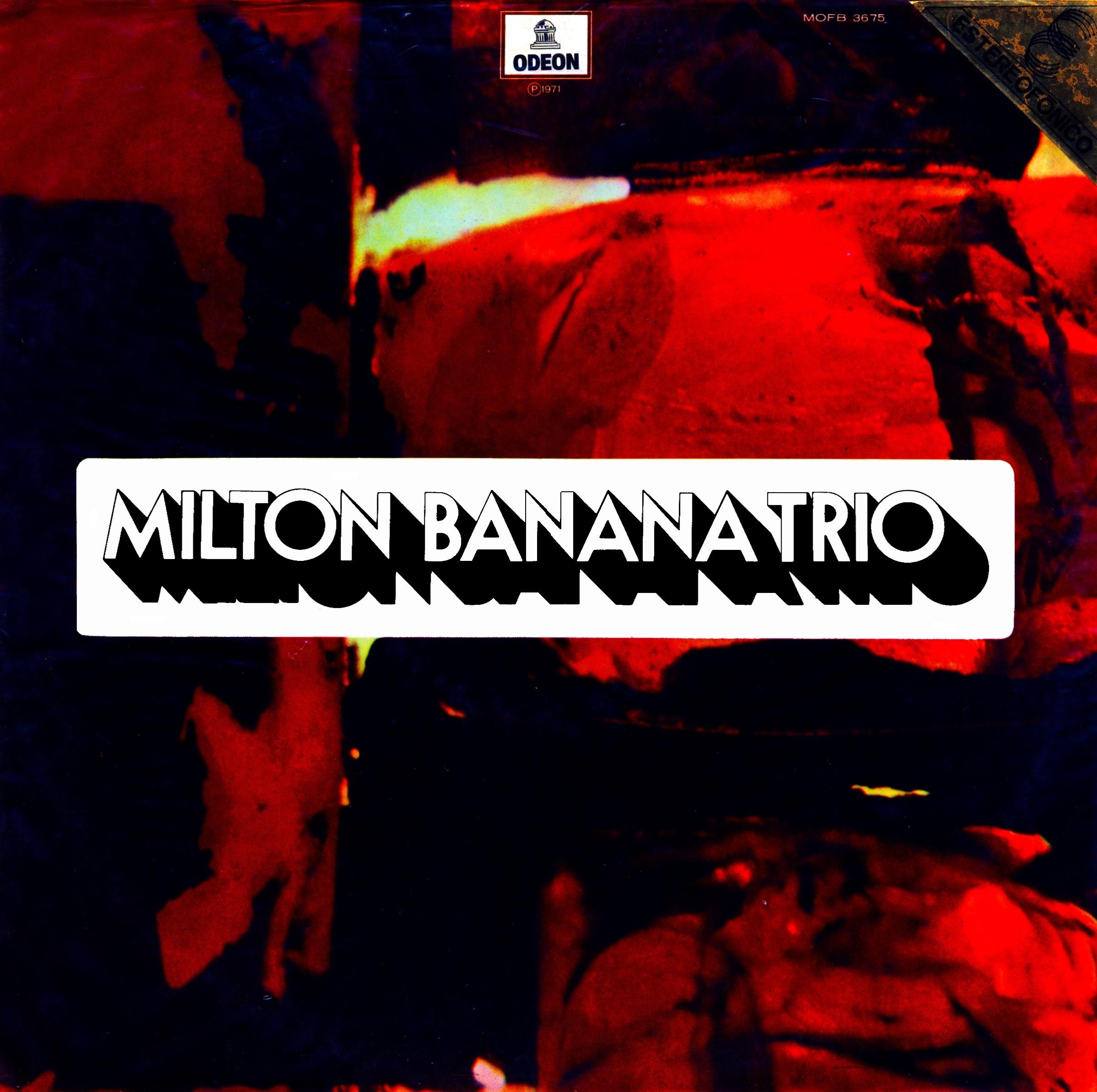 Milton Banana Trio - Milton Banana Trio