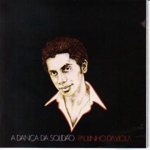 Paulinho Da Viola - A Dança da solidão