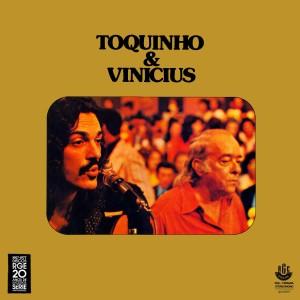 Toquinho & Vinícius De Moraes - Toquinho E Vinicius