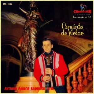 Antonio Carlos Barbosa Lima - Concerto De Violão
