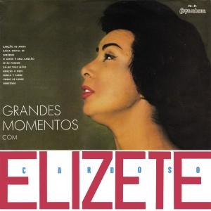 Elizeth Cardoso - Grandes Momentos Com Elizeth Cardoso